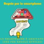 Regole per lo smartphone come decidere?