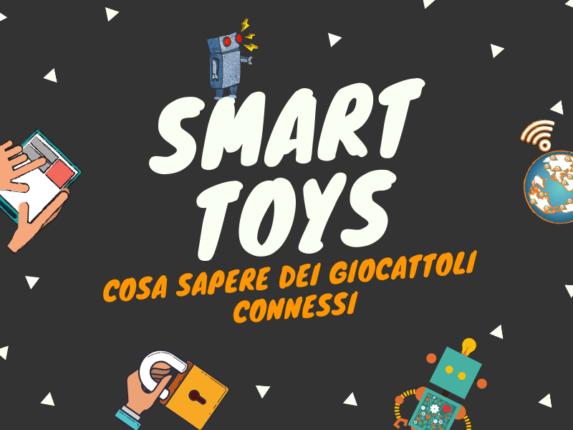 Smart toys: cosa sapere dei giocattoli connessi - copertina